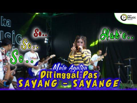 Mala Agatha - Ditinggal Pas Sayang Sayange (Official Music Video) Pie kabarmu sayang