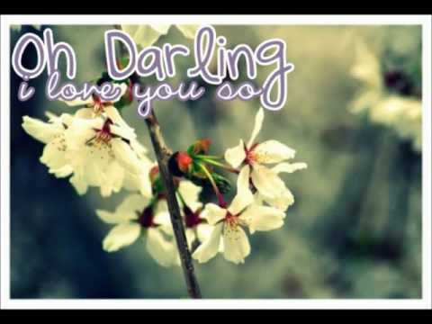 Oh Darling, I Love You So. video