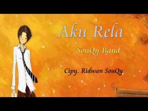 Download  SouQy - Aku Rela  VERSI TERBARU  Gratis, download lagu terbaru