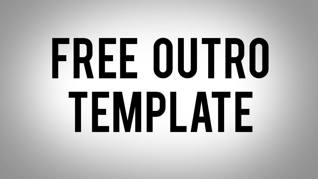 Free outro template download link in description for Free outro template