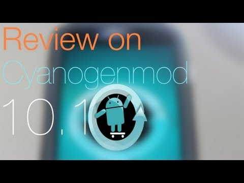 Cyanogenmod 10.1 ROM Review - Android 4.2.2
