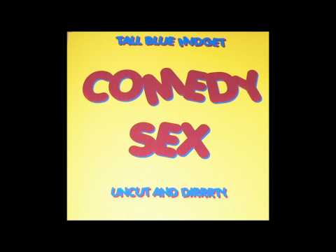 Track 3 - Faking It - Comedy Sex - Tall Blue Midget video