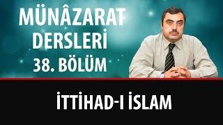 Mustafa KARAMAN - İttihad-ı İslam