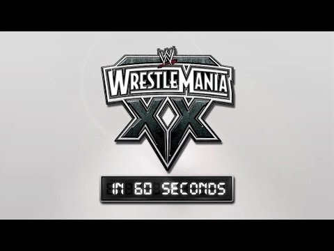 Wrestlemania In 60 Seconds: Wrestlemania Xx video