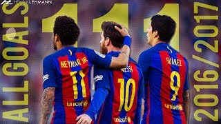Messi, Suárez & Neymar ● MSN All 111 Goals 2016/2017 ● 1080p HD