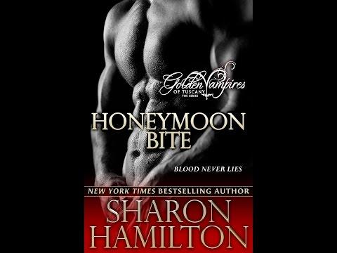 Honeymoon Bite - Book 1 of the Golden Vampires of Tuscany (Series) [Book Trailer] - Sharon Hamilton