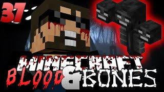 Minecraft FTB Blood and Bones 37 - THE WITHER BOSS CHALLENGE