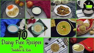10 Dairy Free Recipes For Babies / Toddlers | Lactose Free Recipes For Babies | Baby Food