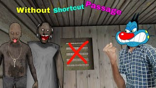 Without Shortcut Passage Challenge In Granny Chapter Two With Oggy and Jack
