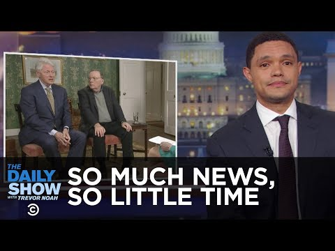 So Much News, So Little Time - The 2026 World Cup & Bill Clinton's Dodgy Interview | The Daily Show