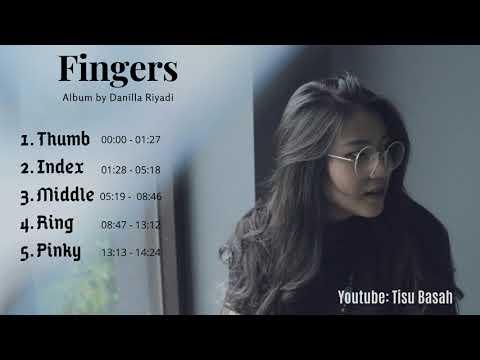 Download Danilla Riyadi - Fingers FULL ALBUM Lagu-Lagu Terbaik Danilla!! Mp4 baru