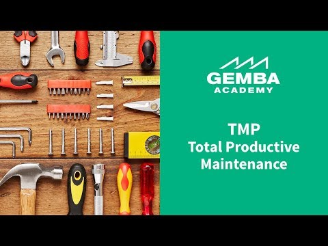 Learn What Total Productive Maintenance (TPM) is in this Overview Video