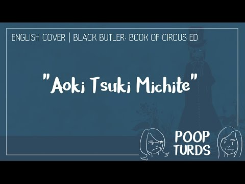 Aoki Tsuki Michite | English Cover | Black Butler: Book of Circus ED