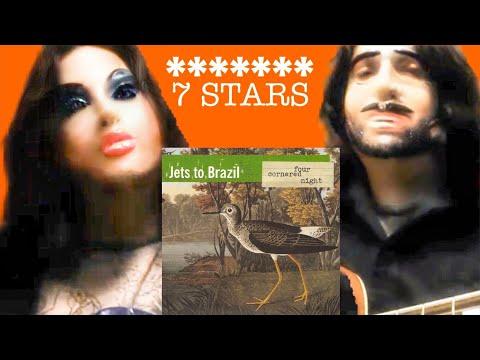 Jets To Brazil - Seven Stars