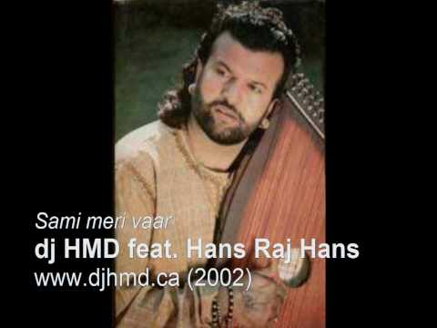 Dj Hmd Sami Meri Vaar Feat. Hans Raj Hans (2002) Unreleased video
