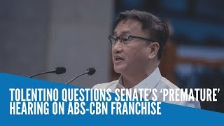 Tolentino questions Senate's 'premature' hearing on ABS-CBN franchise