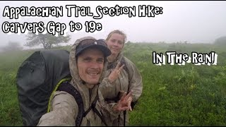 Appalachian Trail Backpacking - Carvers Gap to 19e - Music & Adventure Series Vol. 3