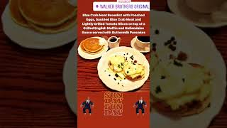 Blue Crab Meat Benedict from Walker Bros. The Original Pancake House in Wilmette, IL