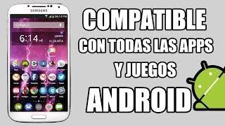 Como ser Compatible con Todas las Apps y Juegos Android