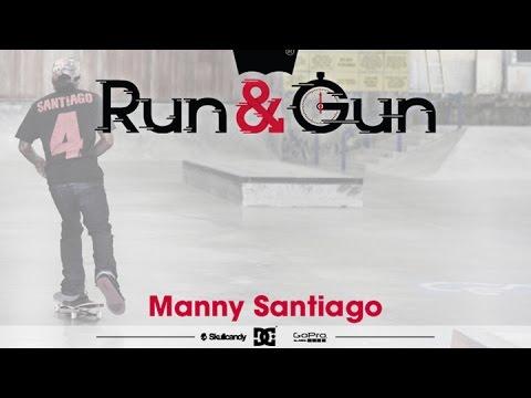 Manny Santiago - Run & Gun