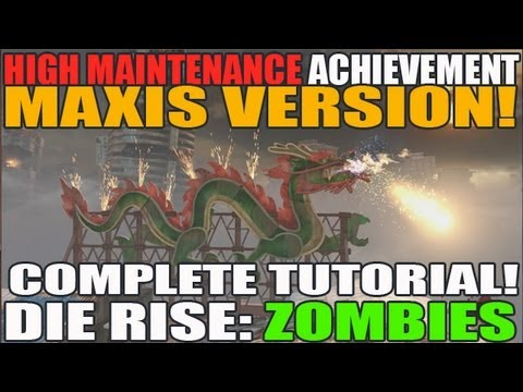 Complete Tutorial: High Maintenance (MAXIS VERSION) Achievement Walkthrough Die Rise Black Ops 2