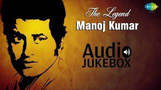 Hits Of Manoj Kumar - Top 10 Hits - Old Hind Songs - Bollywood Legendary Actor