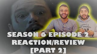 Game of Thrones S6E2 (Part 2) REACTION!!