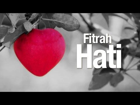 Ceramah Agama Islam: Fitrah Hati - Ustadz Abdullah Taslim, MA.