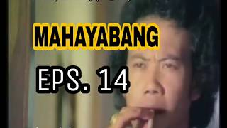 MAHAYABANG EPISODE 14 (PARODI FILM BERKELANA)