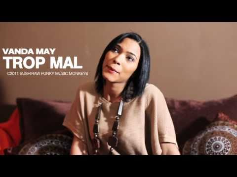 Vanda May : Trop Mal (mini Video) video