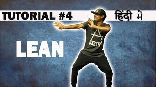 How to do LEAN | Hip Hop Dance Tutorial in Hindi | Ronak Sonvane | Dance Mantra Tutorials 4