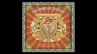 "Pimps of Joytime - ""Tea Time"" - High Steppin"