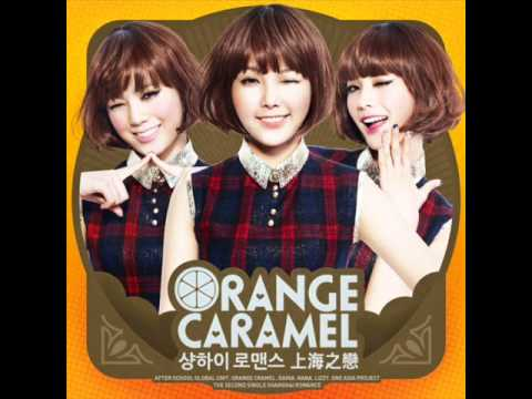 Orange Caramel - Shanghai Romance (audio Mp3 + Dl) video