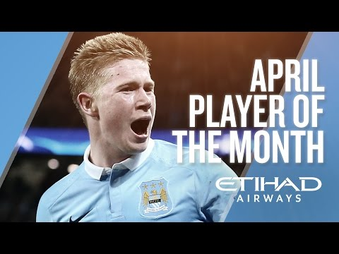 KEVIN DE BRUYNE | Etihad Player of the Month - April