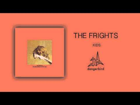 The Frights - Kids