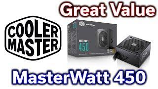 MasterWatt 450w 80+ Power Supply - Great Value