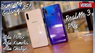 RealMe 3 Pro vs Samsung Galaxy A50 | Adu Kamera + PUBG