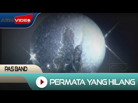 Pas Band - Permata Yang Hilang | Official Video