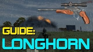 Longhorn Guide - Loot Locations, Attachments, Accuracy & Damage | Longhorn DayZ Standalone