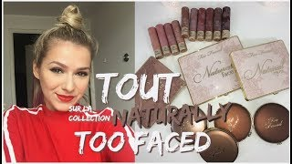 NEW! TOUT SUR LA COLLECTION NATURALLY TOO FACED 🔥