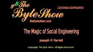 Magic and Social Engineering, Part 10, Joseph P. Farrell, Part  GeorgeAnn Hughes The Byte Show