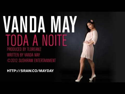 Vanda May - Toda A Noite video
