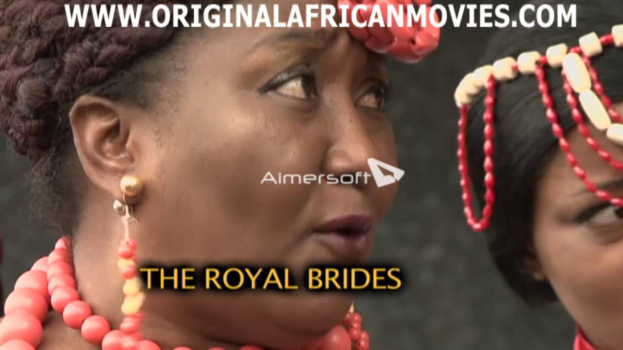 the royal bridess   african movie   youtube