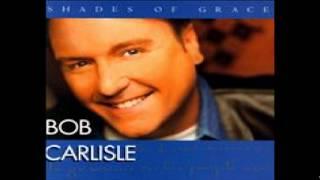 Watch Bob Carlisle Man Of His Word video