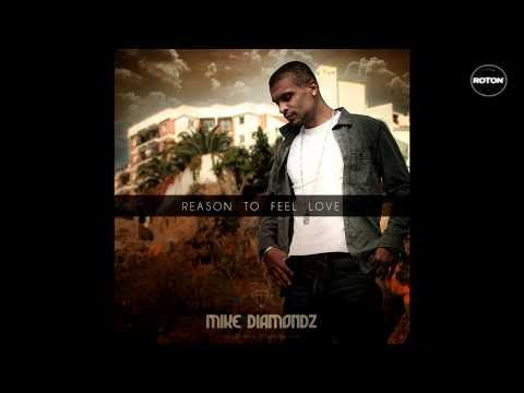 Sonerie telefon » Mike Diamondz – Reason To Feel Love (Arando Marquez Remix)