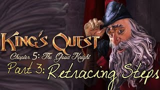 King's Quest - Chapter 5 (Part 3: Retracing) - pawdugan