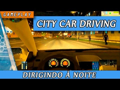 Gameplay Simulador City Car Driving ( 3D Instructor ) de noite