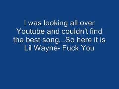 Lil Wayne - F*** You