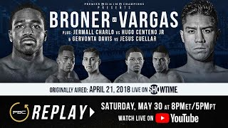 PBC Replay: Adrien Broner vs Jessie Vargas | Full Televised Fight Card