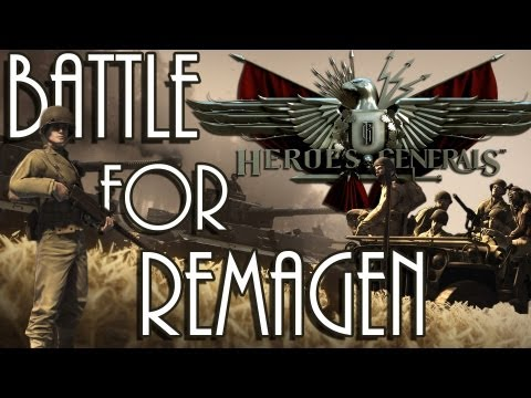 Battle For Remagen -- HEROES & GENERALS -- (Free To Play)